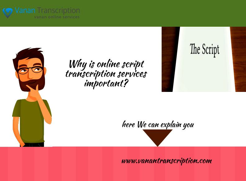 Script Transcription Services