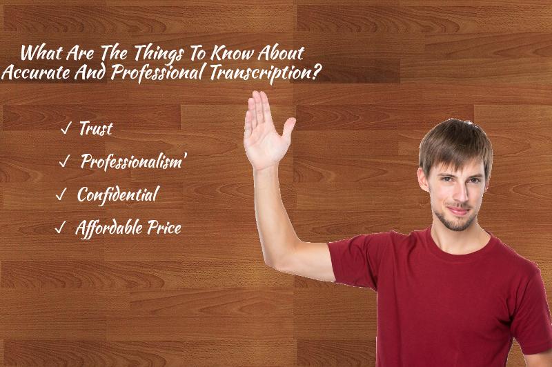 Professional Transcription